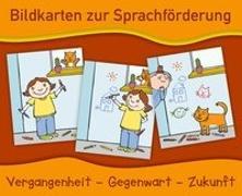 Cover-Bild zu Bildkarten zur Sprachförderung: Vergangenheit - Gegenwart - Zukunft - Neuauflage von Verlag an der Ruhr, Redaktionsteam