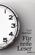 Cover-Bild zu Für reife Leser von Bracharz, Kurt