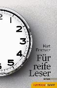 Cover-Bild zu Für reife Leser (eBook) von Bracharz, Kurt