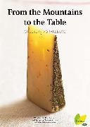 Cover-Bild zu From the Mountains to the Table (eBook) von Bracharz, Kurt