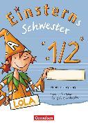 Cover-Bild zu Einsterns Schwester, Erstlesen - Zu allen Ausgaben, 1. Schuljahr, Schreiblehrgang Vereinfachte Ausgangsschrift von Löbler, Heidemarie