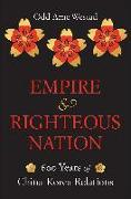Cover-Bild zu Westad, Odd Arne: Empire and Righteous Nation