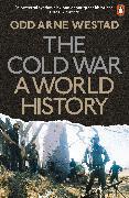 Cover-Bild zu Westad, Odd Arne: The Cold War