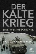 Cover-Bild zu Westad, Odd Arne: Der Kalte Krieg