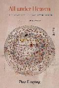 Cover-Bild zu Zhao, Tingyang: All Under Heaven