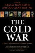 Cover-Bild zu Hanhimaki, Jussi M. (Professor of International History and Politics, Graduate Institute of International Studies, Geneva) (Hrsg.): The Cold War