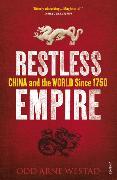 Cover-Bild zu Westad, Odd Arne: Restless Empire
