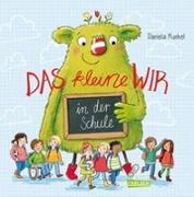 Cover-Bild zu Kunkel, Daniela: Das kleine WIR in der Schule