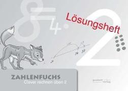 Cover-Bild zu Zahlenfuchs 2 (Lösungsheft) von Auras, Thomas