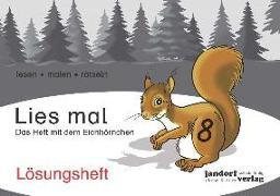 Cover-Bild zu Lies mal 8 - Das Heft mit dem Eichhörnchen. Lösungsheft von Wachendorf, Anja