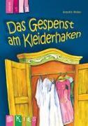 Cover-Bild zu KidS - Klassenlektüre in drei Stufen: Das Gespenst am Kleiderhaken - Lesestufe 3 von Weber, Annette