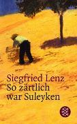 Cover-Bild zu So zärtlich war Suleyken von Lenz, Siegfried