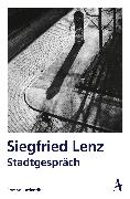 Cover-Bild zu Stadtgespräch (eBook) von Lenz, Siegfried