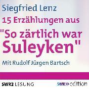Cover-Bild zu So zärtlich war Suleyken (Audio Download) von Lenz, Siegfried