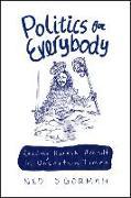 Cover-Bild zu O'Gorman, Ned: Politics for Everybody