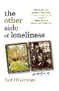 Cover-Bild zu O'Gorman, Ned: The Other Side of Loneliness: A Spiritual Journey
