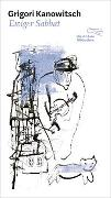 Cover-Bild zu Kanowitsch, Grigori: Ewiger Sabbat