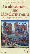 Cover-Bild zu Spreckelsen, Tilman: Gralswunder und Drachentraum