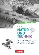 Cover-Bild zu Natur und Technik - Naturwissenschaften: Neubearbeitung, Themenhefte, 5.-10. Schuljahr, Fortbewegung in Wasser und Luft, Handreichungen für den Unterricht, Mit Kopiervorlagen