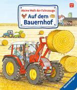Cover-Bild zu Meine Welt der Fahrzeuge: Auf dem Bauernhof von Gernhäuser, Susanne