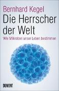 Cover-Bild zu Die Herrscher der Welt von Kegel, Bernhard