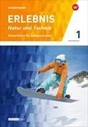Cover-Bild zu Erlebnis Natur und Technik 1. Differenzierende Ausgabe. Lehrermaterial. CH