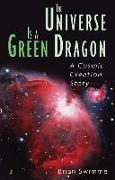 Cover-Bild zu Swimme, Brian: The Universe Is a Green Dragon