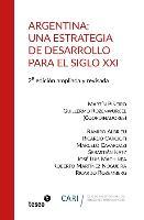 Cover-Bild zu Rozenwurcel, Guillermo: Argentina: Una Estrategia de Desarrollo Para El Siglo XXI: 2a. Edición Ampliada Y Revisada