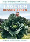 Cover-Bild zu Fearnley-Whittingstall, Hugh: Täglich besser essen