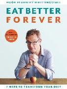 Cover-Bild zu Fearnley-Whittingstall, Hugh: Eat Better Forever