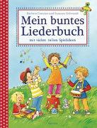 Cover-Bild zu Cratzius, Barbara: Mein buntes Liederbuch mit vielen tollen Spielideen
