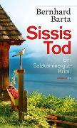 Cover-Bild zu Barta, Bernhard: Sissis Tod