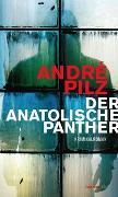 Cover-Bild zu Pilz, André: Der anatolische Panther