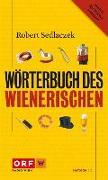 Cover-Bild zu Sedlaczek, Robert: Wörterbuch des Wienerischen