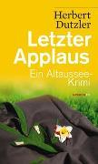 Cover-Bild zu Dutzler, Herbert: Letzter Applaus