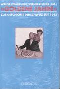 Cover-Bild zu Kreis, Georg (Beitr.): Goldene Jahre