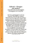 Cover-Bild zu Kreis, Georg (Hrsg.): Schweiz - Europa: Wie weiter?
