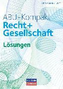 Cover-Bild zu Auer, Werner: ABU-Kompakt, verstehen - entscheiden - handeln, Schweiz - Ausgabe 2011, Lösungen (2. Auflage)