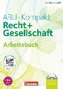 Cover-Bild zu Auer, Werner: ABU-Kompakt, verstehen - entscheiden - handeln, Schweiz - Ausgabe 2011, Arbeitsbuch mit CD-ROM (3. Auflage)