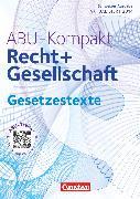 Cover-Bild zu Auer, Werner: ABU-Kompakt, verstehen - entscheiden - handeln, Schweiz - Ausgabe 2011, Gesetzestexte (3. Auflage)