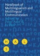Cover-Bild zu Wei, Li (Hrsg.): Handbook of Multilingualism and Multilingual Communication