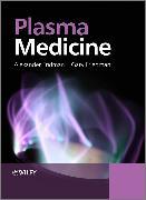 Cover-Bild zu Plasma Medicine (eBook) von Fridman, Alexander