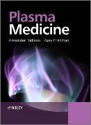 Cover-Bild zu Plasma Medicine von Fridman, Alexander