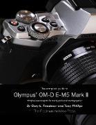 Cover-Bild zu The Complete Guide to Olympus' E-m5 Ii (eBook) von Friedman, Gary
