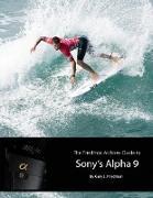 Cover-Bild zu The Friedman Archives Guide to Sony's Alpha 9 (eBook) von Friedman, Gary L.