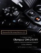 Cover-Bild zu The Complete Guide to Olympus' E-m1 - Firmware 2.0 Changes (eBook) von Friedman, Gary L.