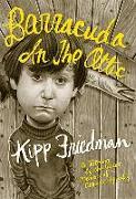 Cover-Bild zu Barracuda in the Attic von Kipp Friedman