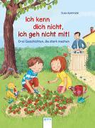 Cover-Bild zu Apenrade, Susa: Ich kenn dich nicht, ich geh nicht mit!
