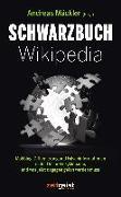 Cover-Bild zu Mäckler, Andreas (Hrsg.): Schwarzbuch Wikipedia