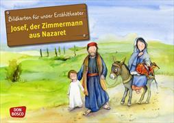 Cover-Bild zu Bilderbuchgeschichten für unser Erzähltheater: Josef, der Zimmermann aus Nazaret von Nommensen, Klaus-Uwe